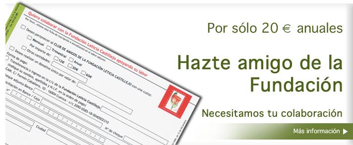 Hazte amigo de la Fundación Leticia Castillejo